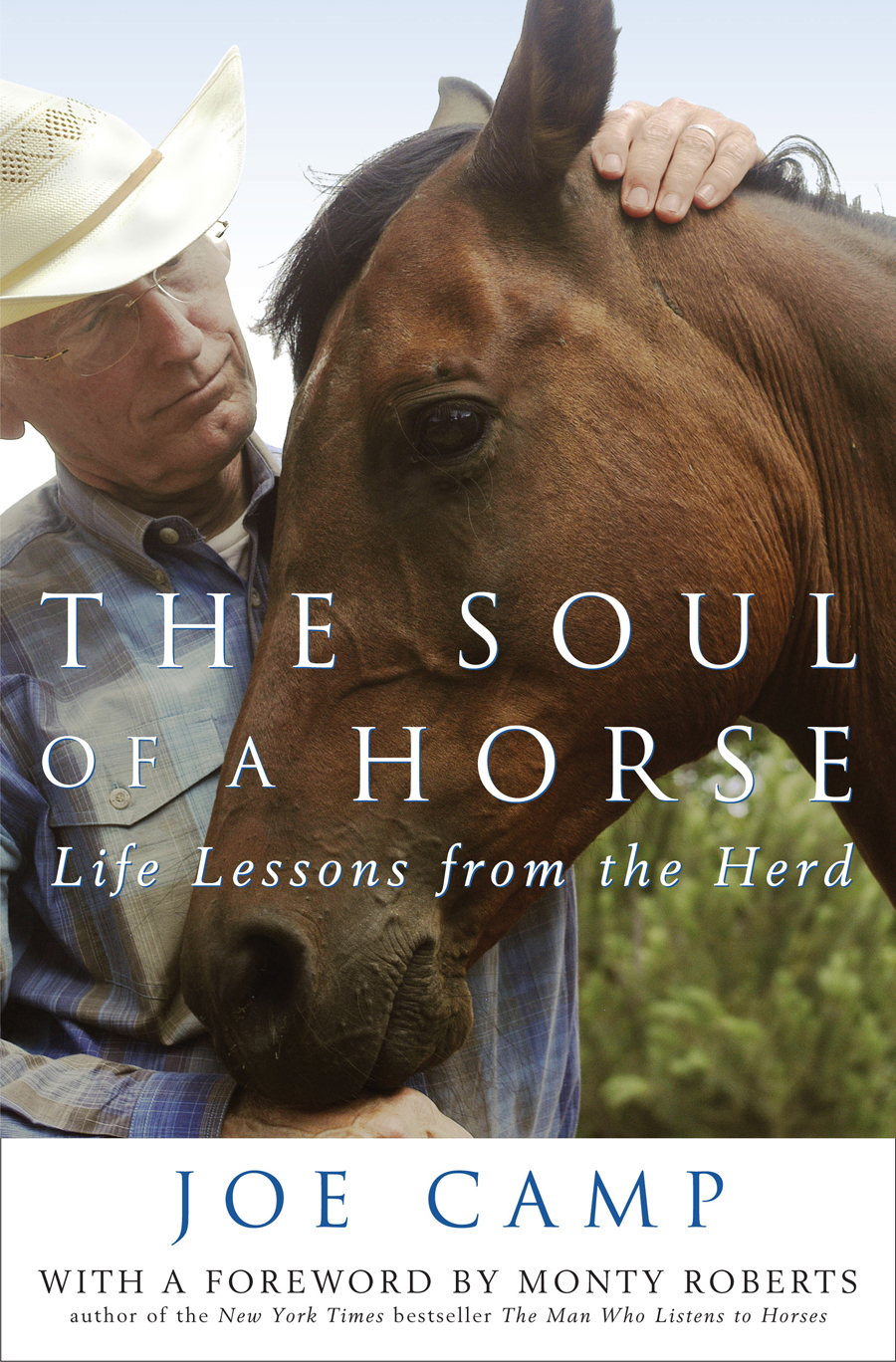 The Soul of a Horse - Life Lessons from the Herd   Personally Inscribed